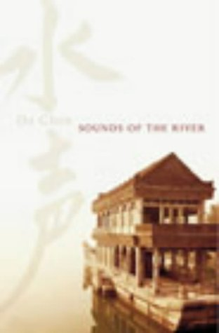 9780434010653: Sounds of the River: A Memoir of China