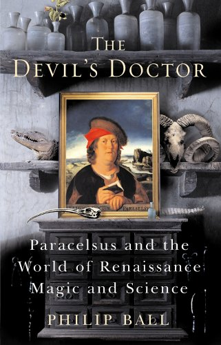 9780434011346: The Devil's Doctor: Paracelsus and the World of Renaissance Magic and Science