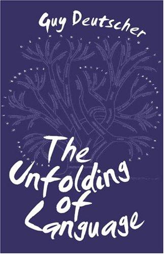 9780434011551: The Unfolding of Language