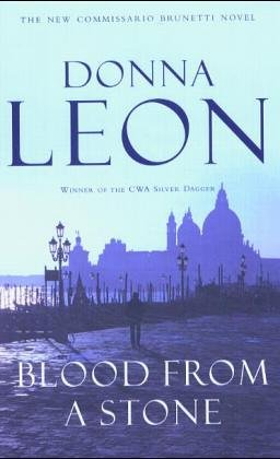 Blood From A Stone ***SIGNED***: Donna Leon