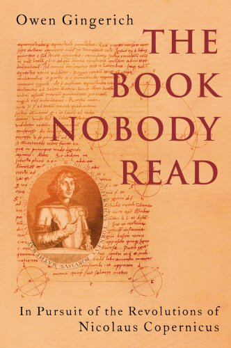 9780434013159: The Book Nobody Read: In Pursuit of the Revolutions of Nicolaus Copernicus