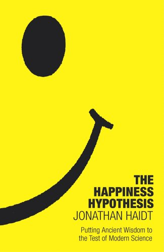 9780434013364: The Happiness Hypothesis: Putting Ancient Wisdom to the Test of Modern Science