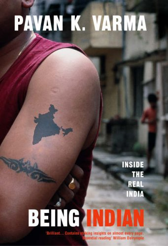 9780434013913: Being Indian: Inside the Real India