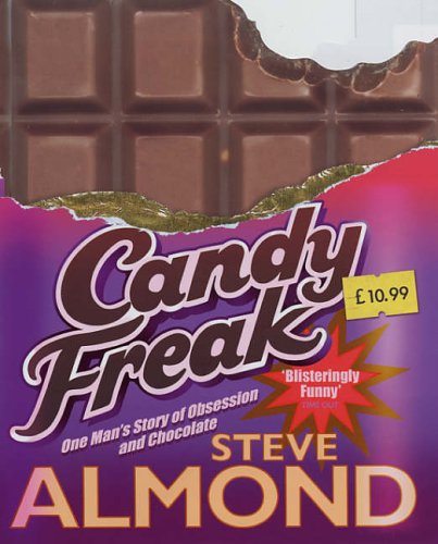 9780434014118: CANDYFREAK: CONFESSIONS OF A CHOCOHOLIC