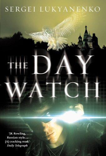 9780434014439: The Day Watch: (Night Watch 2)