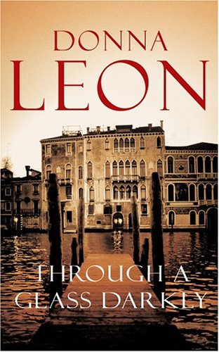 Through A Glass Darkly (Signed First U.K. Edition): Donna Leon