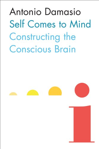 9780434015436: Self Comes to Mind: Constructing the Conscious Brain