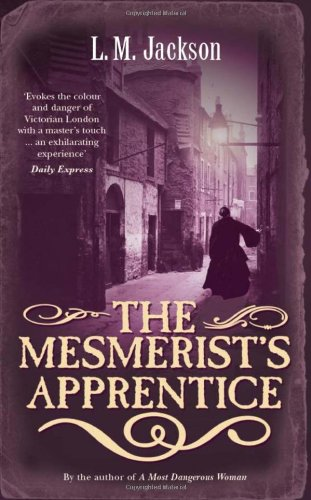 9780434015535: The Mesmerist's Apprentice
