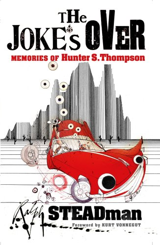 9780434016068: The Joke's Over: Memories of Hunter S. Thompson