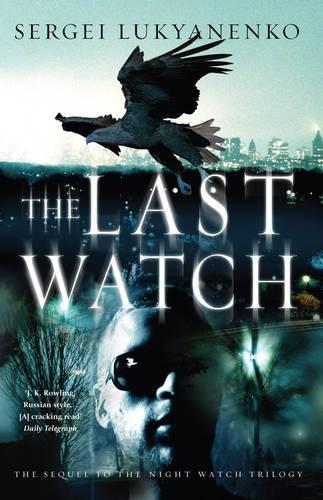 9780434017386: The Last Watch: (Night Watch 4)