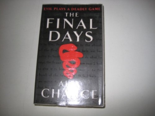 9780434017768: The Final Days
