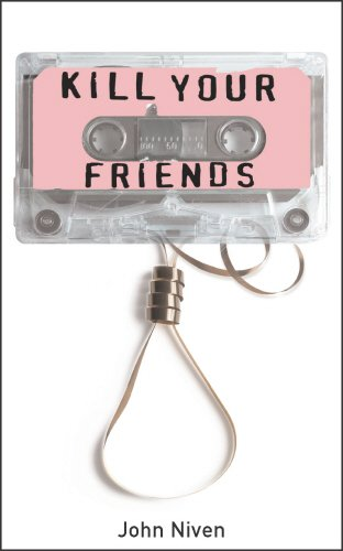 9780434017997: Kill Your Friends