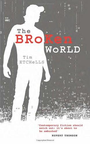 The Broken World: Etchells, Tim
