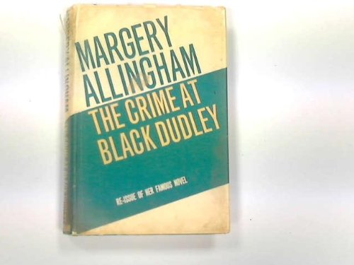 9780434018727: The Crime at Black Dudley