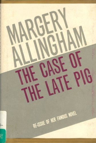 9780434018864: The Case of the Late Pig