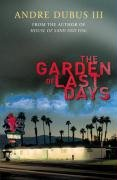 9780434019212: The Garden of Last Days