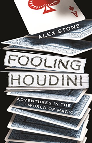 9780434019663: Fooling Houdini: Adventures in the World of Magic