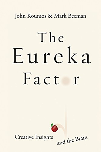 9780434019823: The Eureka Factor: Creative Insights and the Brain