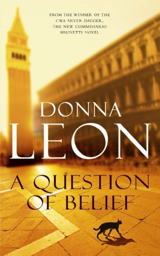 A Question of Belief SIGNED COPY: Leon, Donna.: