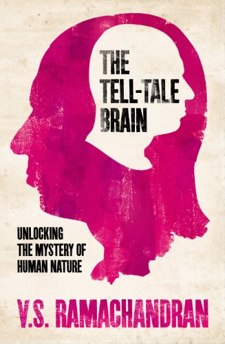 9780434020232: The Tell-Tale Brain: Unlocking the Mystery of Human Nature