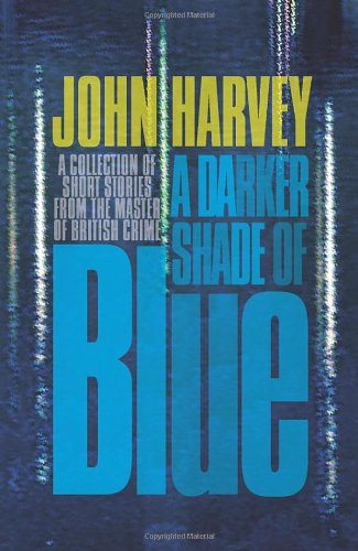 9780434020331: A Darker Shade of Blue