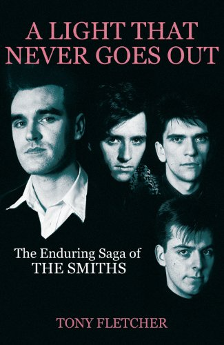 9780434020669: A Light That Never Goes Out: The Enduring Saga of the Smiths