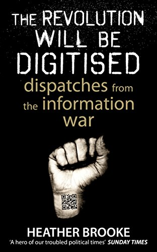 9780434020904: The Revolution will be Digitised: Dispatches from the Information War