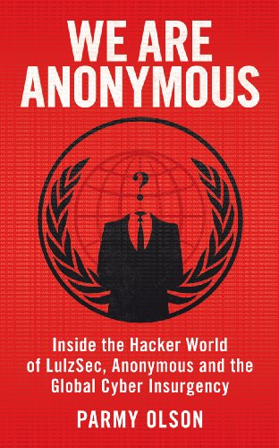 9780434022083: We Are Anonymous.