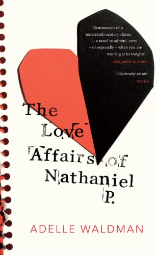 9780434022328: The Love Affairs of Nathaniel P.