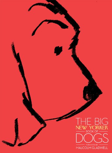 9780434022397: The Big New Yorker Book of Dogs