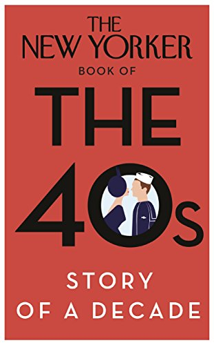 9780434022410: The New Yorker book of the 40s