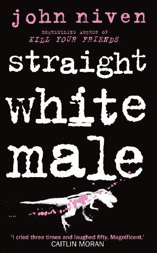 9780434022861: Straight White Male