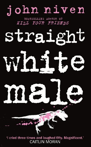 9780434022861: Straight White Male
