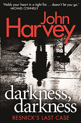 9780434022922: Darkness, Darkness: Resnick's Last Case