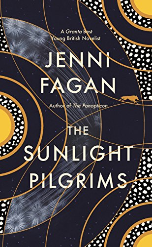 The Sunlight Pilgrims (Hardback)