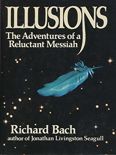 9780434041015: Illusions: The Adventures of a Reluctant Messiah