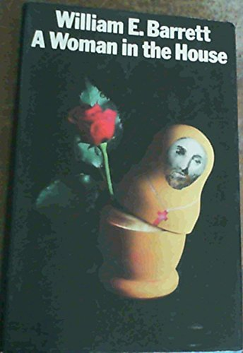 9780434047017: A Woman in the House
