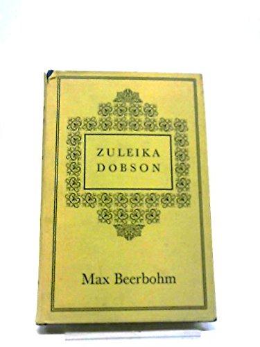 9780434050048: 'ZULEIKA DOBSON, OR, AN OXFORD LOVE STORY'