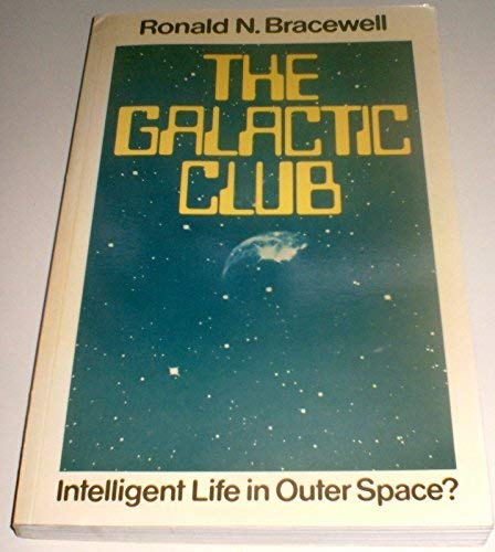 9780434085200: Galactic Club: Intelligent Life in Outer Space