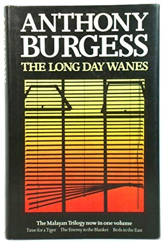 The Long Day Wanes (0434098175) by Anthony Burgess