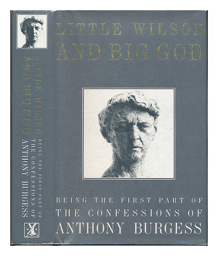 9780434098194: Little Wilson & Big God, 1st Edition