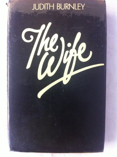 9780434098552: The Wife