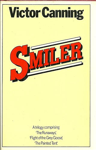 Smiler: A Trilogy: Canning, Victor