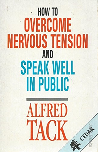 9780434111060: How to Overcome Nervous Tension and Speak Well in Public