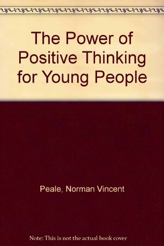 9780434111183: The Power of Positive Thinking for Young People