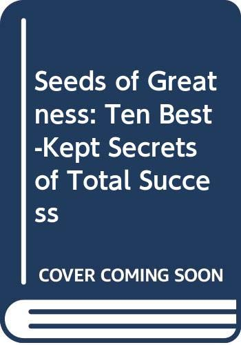 9780434111220: Seeds of Greatness (749307188)