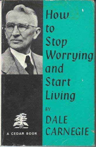 9780434111305: How to Stop Worrying and Start Living (Cedar Books)