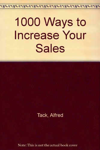 9780434111329: 1000 Ways to Increase Your Sales