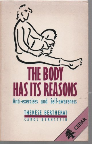 9780434111381: The Body Has Its Reasons