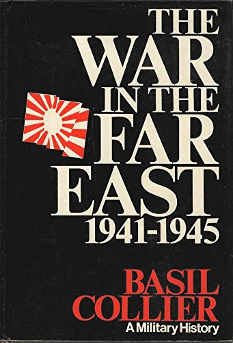 9780434140602: War in the Far East, 1941-45, The
